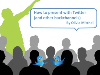 How to present with Twitter (and other backchannels)